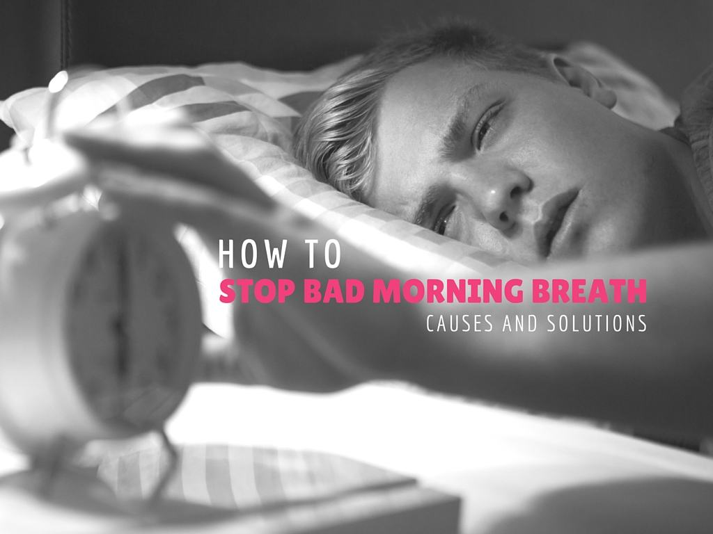 stop bad morning breath