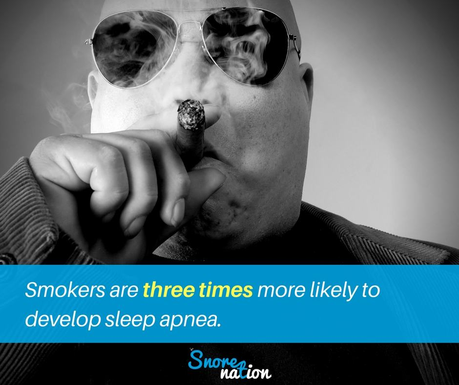 Smokers are three times more likely to develop sleep apnea!