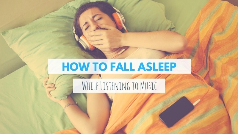 Falling Asleep Listening to Music