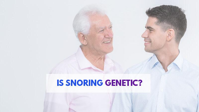 is-snoring-genetic